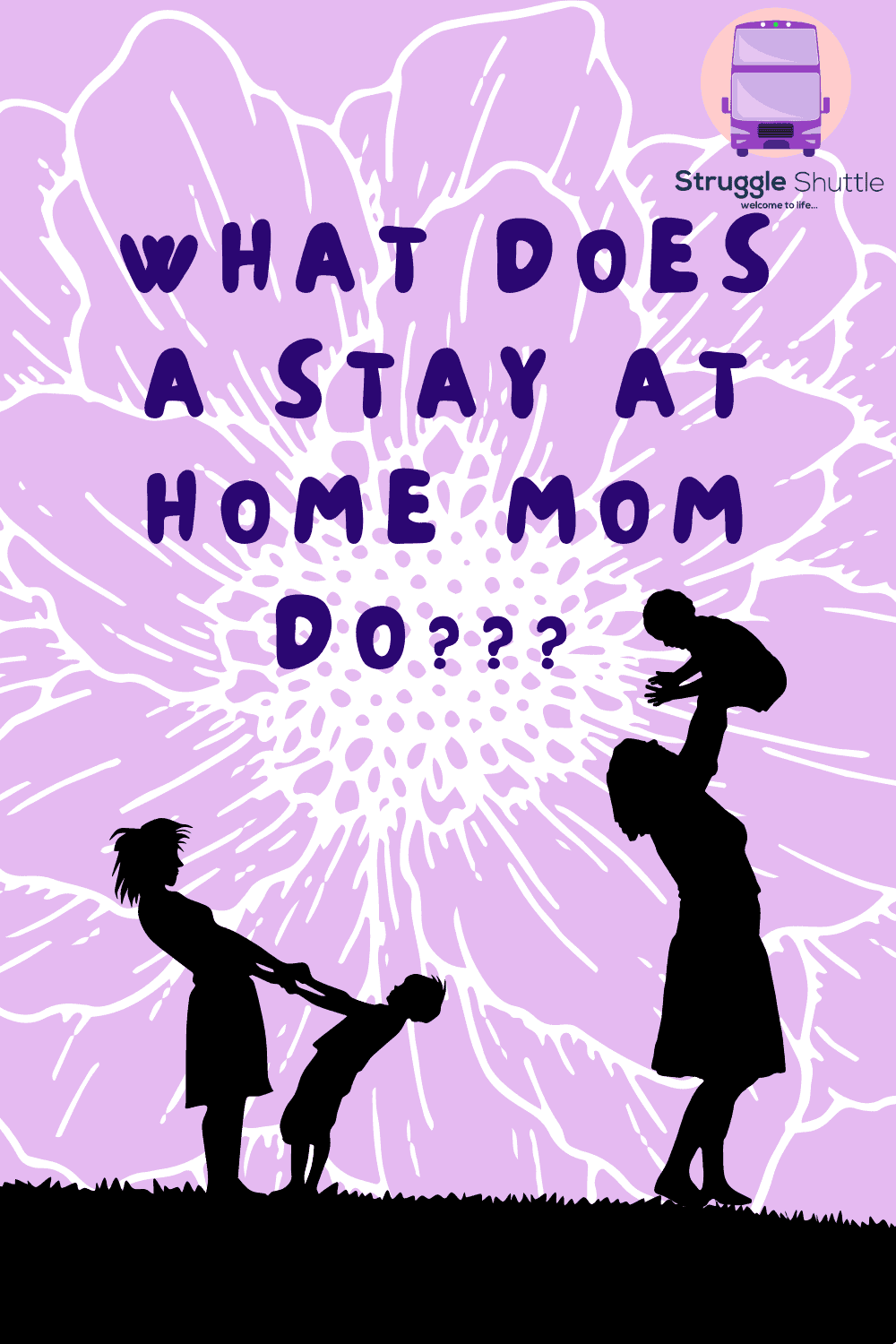 what does a stay at home mom do